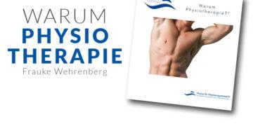 Warum Physiotherapie?
